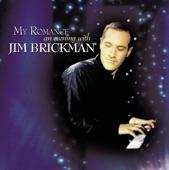JIM BRICKMAN                 - THE LOVE I FOUND IN YOU