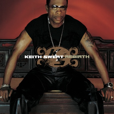 Rebirth - Keith Sweat
