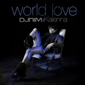 World Love (feat. Kalenna) - Single