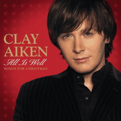 All Is Well: Songs for Christmas - EP - Clay Aiken