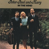 Peter, Paul & Mary - Don't Think Twice, It's Alright