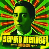 Sergio Mendes - Mas Que Nada (feat. The Black Eyed Peas)