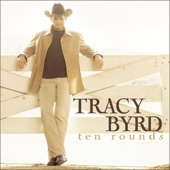 Tracy Byrd - Ten Rounds with Jose Cuervo
