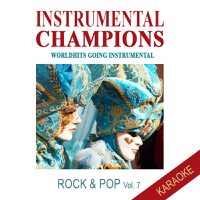 Instrumental Champions - Rock & Pop Vol. 7 - KARAOKE artwork