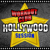 Hollywood Session (Movie & TV Best Themes Remixed for Workout and Fitness)
