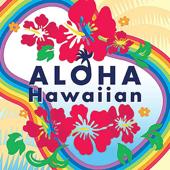 アロハ!ハワイアン