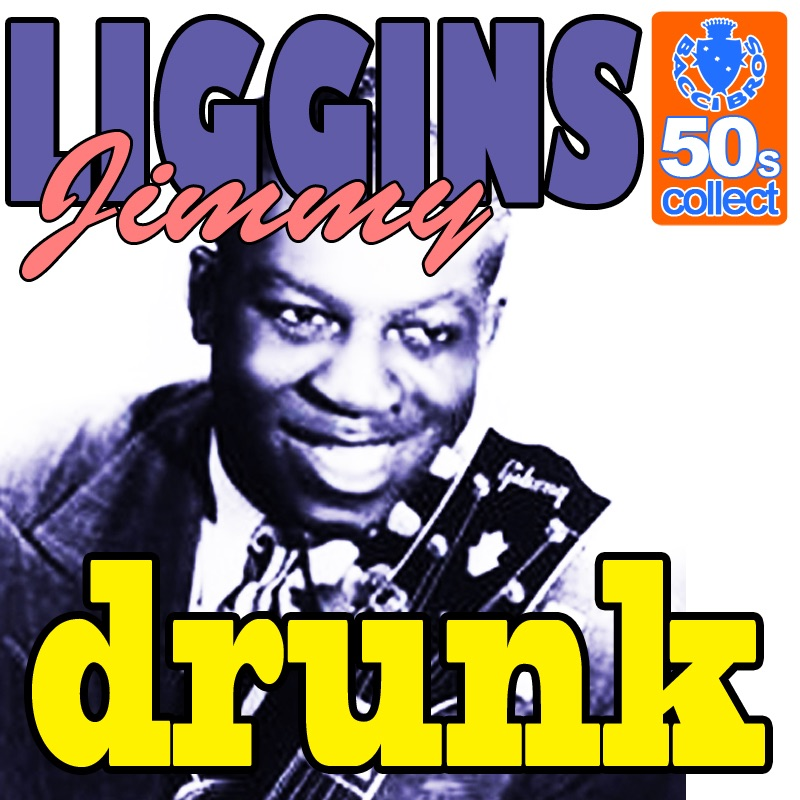 Drunk (Digitally Remastered) - Single