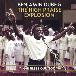 Benjamin Dube & Praise Explosion - Bow Down and Worship Him