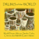 World Drums: African, Samba, Taiko, Chinese and Middle Eastern Music - Drums of the World