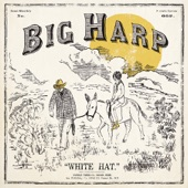 Big Harp - Everybody Pays