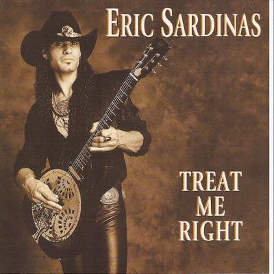 Treat Me Right - Eric Sardinas