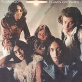 Flamin' Groovies - Headin' for the Texas Border