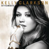Kelly Clarkson - Stronger (What Doesn't Kill You) artwork