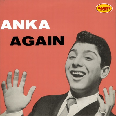 Rarity Music - Pop: Anka Again, Vol. 125 - EP - Paul Anka