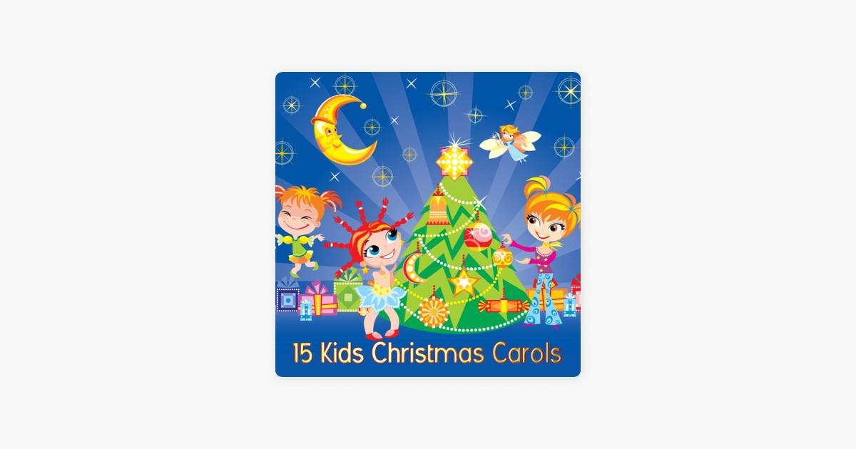 15 Kids Christmas Carols by ABC Singers on Apple Music