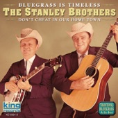 The Stanley Brothers - Pretty Little Miss In The Garden