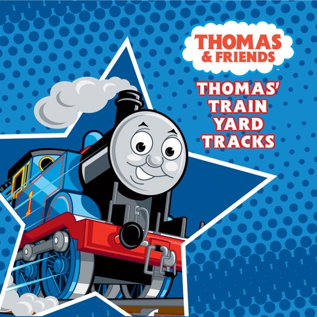 . Thomas  Train Yard Tracks by Thomas   Friends on Apple Music