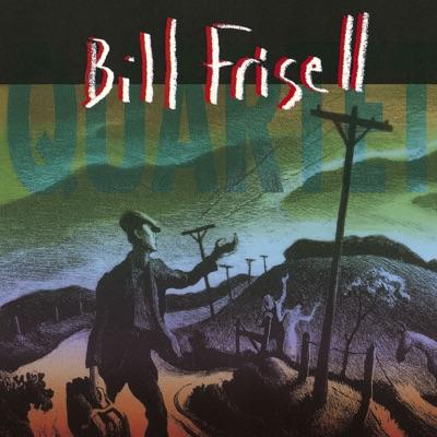 Bill Frisell Quartet - Bill Frisell