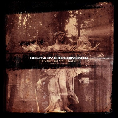 Final Approach - Solitary Experiments