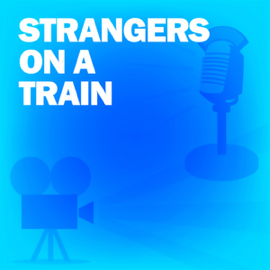 Strangers on a Train: Classic Movies on the Radio audiobook