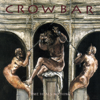 Crowbar - The Only Factor artwork