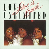 Love Unlimited - If You Want Me, Say It
