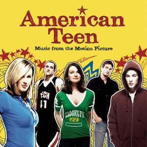American Teen (Music from the Motion Picture)