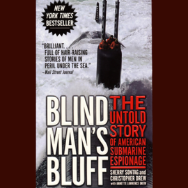 Blind Man's Bluff: The Untold Story of American Submarine Espionage audiobook