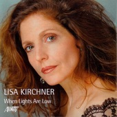 Lisa Kirchner - You Don't Know What Love Is