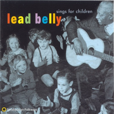 Lead Belly Sings for Children - Lead Belly