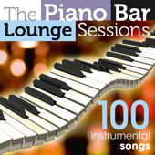 The Piano Bar Lounge Sessions - 100 Instrumental Songs