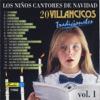 Canciones de Navidad - Villancicos Tradicionales 1 - Los Niños Cantores de Navidad