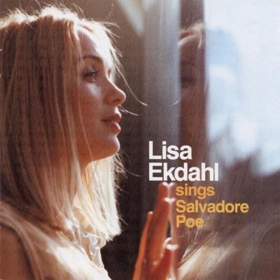 Lisa Ekdahl Sings Salvadore Poe - Lisa Ekdahl