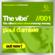 Paul Damixie The Vibe (Original Mix) - Paul Damixie