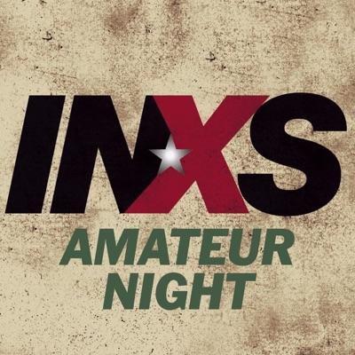 Amateur Night - Single - Inxs