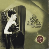 The Hillbilly Moon Explosion - Enola Gay