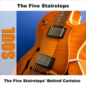 The Five Stairsteps - You Waited Too Long - Original