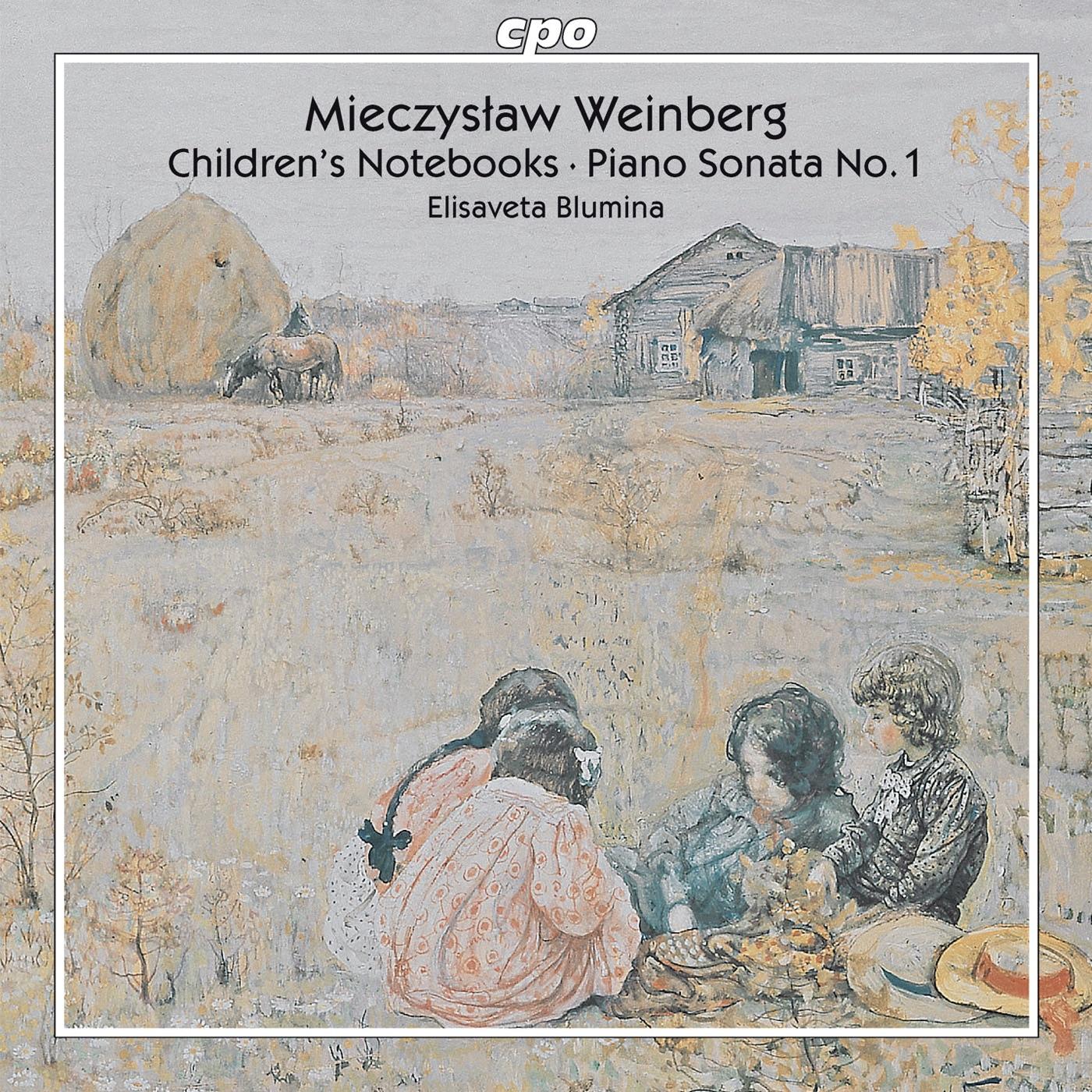 Weinberg: Children's Notebooks - Piano Sonata No. 1