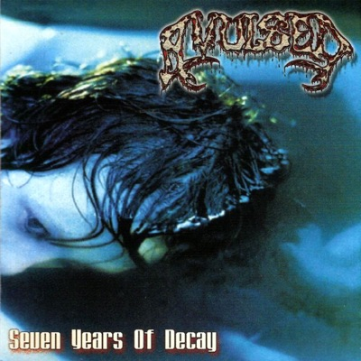 Seven Years of Decay - Avulsed