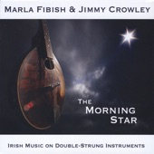 Marla Fibish & Jimmy Crowley - The Humours of Bandon / A Fig for a Kiss / The Dusty Miller
