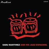 Sabu Martinez And His Jazz Espagnole - Enchantment