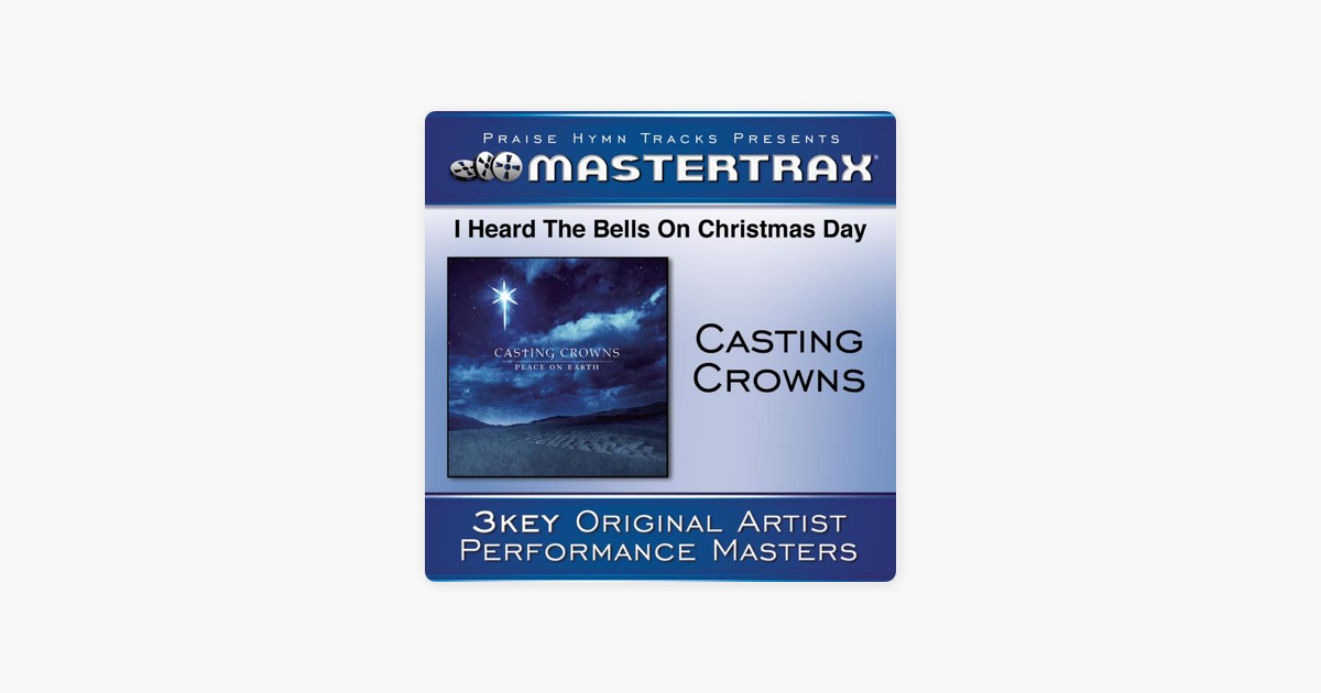 i heard the bells on christmas day performance tracks ep by casting crowns on apple music - Casting Crowns I Heard The Bells On Christmas Day
