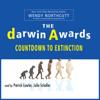 Wendy Northcutt - The Darwin Awards: Countdown To Extinction (Unabridged)  artwork