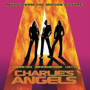Charlie's Angels (Music from the Motion Picture)
