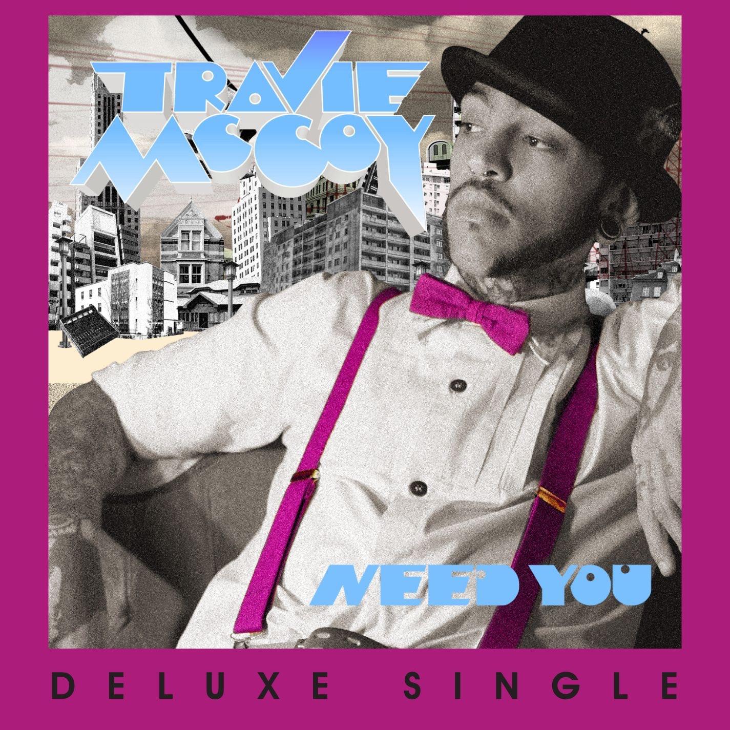 Need You - Deluxe Single