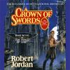 Robert Jordan - A Crown of Swords: Book Seven of the Wheel of Time (Unabridged)  artwork