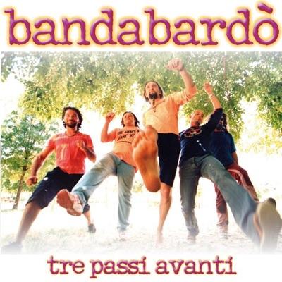 Tre passi avanti - Bandabardò