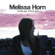 Melissa Horn - Innan jag kände dig