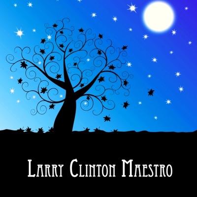 Larry Clinton Maestro - Larry Clinton