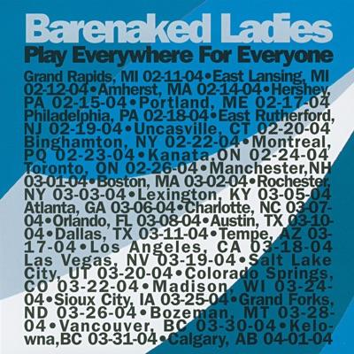 Play Everywhere for Everyone - Grand Rapids, MI 2-11-04 - Barenaked Ladies